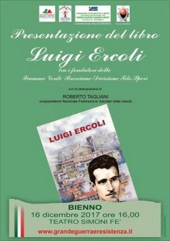 Bienno, un libro su Luigi Ercoli, tra i fondatori delle Fiamme Verdi Bresciane Tito Speri