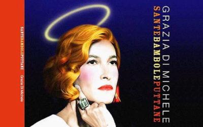"""Grazia Di Michele – """"Sante bambole puttane"""", recensione"""